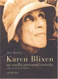 Karen Blixen, un dilemme personnel irrésolu