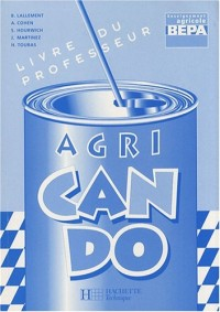 Anglais BEPA enseignement agricole Agri Can Do : Livre du professeur