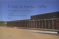 Ecluse de Kembs / Niffer : Bâtiment administratif et technique