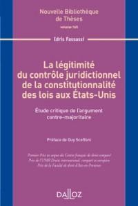 La légitimité du contrôle juridictionnel...Volume 165: Étude critique de l'argument contre-majoritaire