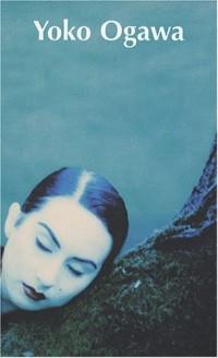Yôko Ogawa Coffret 3 volumes