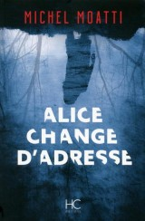 Alice change d'adresse