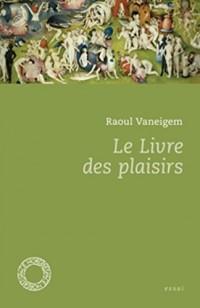 Le Livre des Plaisirs (nouvelle édition)