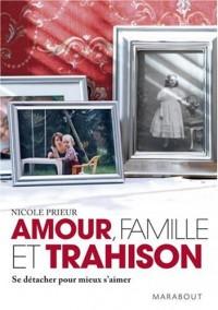 Amour, famille et trahison