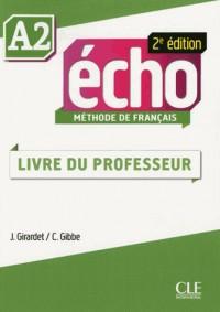 Methode Echo Niveau A2 Guide Pedagogique Deuxième Édition