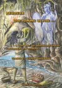 Heureux qui comme Ulysse... : Il y a 3500 ans, des marins mycéniens s'installent en Occident !