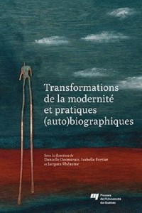 Transformations de la Modernite et Pratiques Auto Biographiques