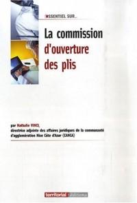 La Commission d'Ouverture des  Plis