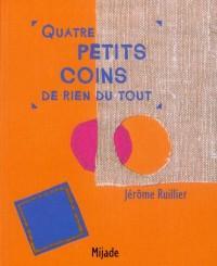 Quatre Petits Coins
