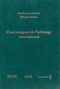 Droit compare de l'arbitrage international