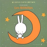 Victor Lapin, tome 2 : Les Bilibilips