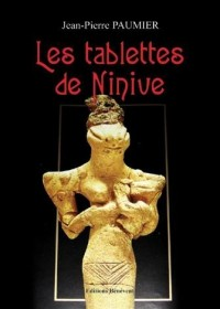 Les Tablettes de Ninive