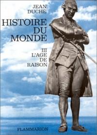L'Histoire du monde, tome 3 : L'Age de raison
