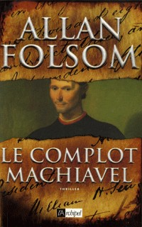Le complot Machiavel