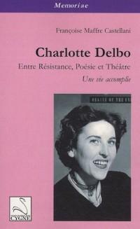 Charlotte Delbo : Entre résistance, poésie et théâtre : une vie accomplie