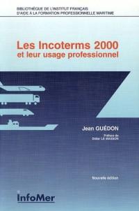 Les Incoterms 2000 et leur usage professionnel