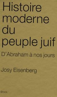 Histoire moderne du peuple juif : D'Abraham à nos jours
