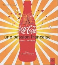 Coca-Cola, une passion française