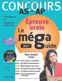 Méga Guide ORAL 2017 Concours Aide-soignant et Auxiliaire de puériculture: Avec 27 vidéos de l'oral et livret d'entraînement