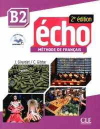 Methode Echo Niveau B2 Eleve + Portfolio + DVD 2ed