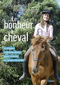 Le bonheur à cheval - 10 étapes indispensables indispensables pour monter en toute sécurité