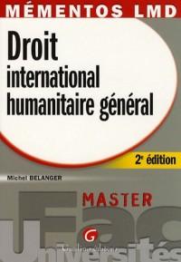 Droit international humanitaire général