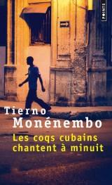 Les coqs cubains chantent à minuit [Poche]