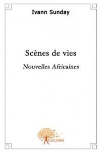 Scènes de Vie. Nouvelles Africaines.