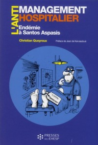 Anti Management Hospitalier par les Preuves