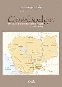 Cambodge Histoire d une Vengeance Royale