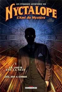 L'Oeil de la nuit T01 - Ami du mystère: Le Jour est la nuit
