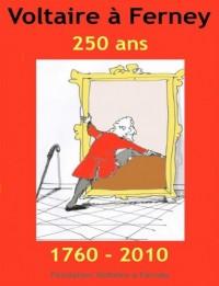 Voltaire à Ferney 1760-2010