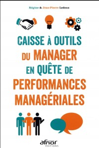 Caisse a Outils du Manager en Quete de Performances Manageriales