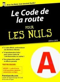 Le code de la route 2016 pour les Nuls poche