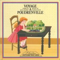 Voyage à Poudrenville