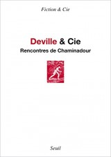 Deville & Cie : Rencontres de Chaminadour