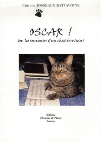 Oscar : Ou les souvenirs d'un chat écrivain