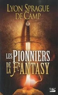 Les Pionniers de la fantasy