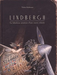 Lindbergh : La fabuleuse aventure d'une souris volante