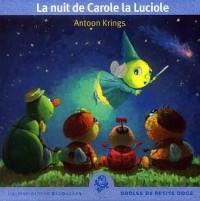 La Nuit de Carole la Luciole