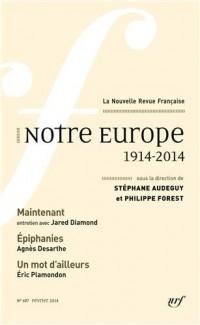 Notre Europe: (1914-2014)