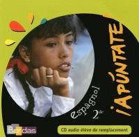 APUNTATE LYCEE 2DE CD AUDIO (REMPLACANT) Livre scolaire