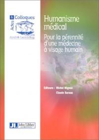 Humanisme médical : Pour la pérennité d'une médecine à visage humain