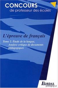 L'EPREUVE DE FRANCAIS TOME 2    (Ancienne Edition)
