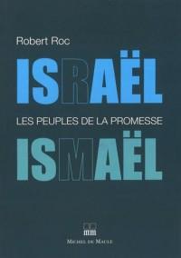 Israël-Ismaël : Les peuples de la promesse