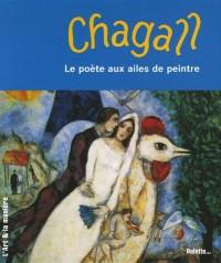 Chagall : Le poète aux ailes de peintre