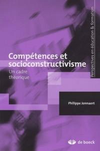 Compétences et socioconstructivisme : Un cadre théorique