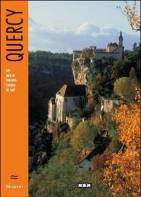 Découvrir le Quercy