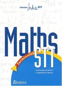 Indice STT : Maths, terminales STT Informatique et gestion, Comptabilité et gestion