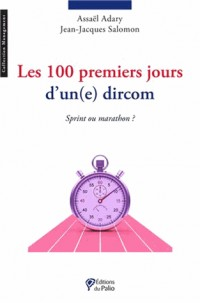 Les 100 premiers jours d'un(e) dircom